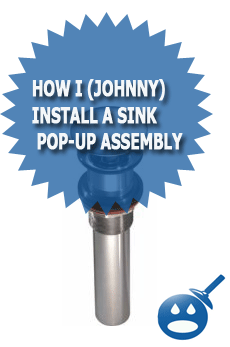 How I Johnny Install A Sink Pop Up Assembly Wet Head Media